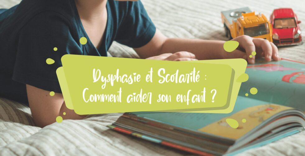 dysphasie-et-scolarite-comment-aider-son-enfant-reussir-ecole